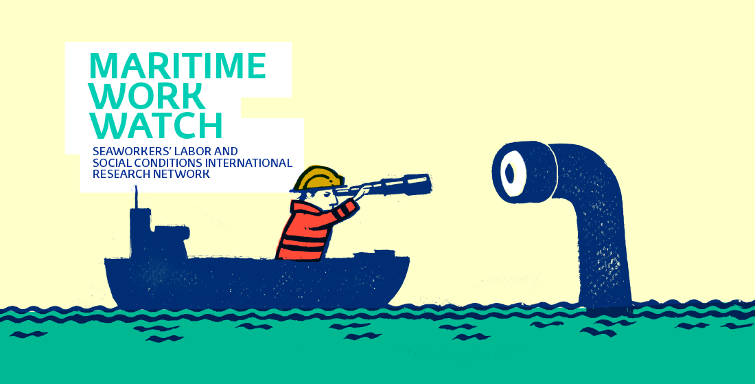 Maritime Work Watch - Seaworkers' labor and social conditions international research network